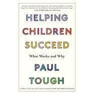 Helping Children Succeed by Tough, Paul, 9781328915429