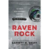 Raven Rock by Graff, Garrett M., 9781476735429