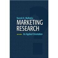Marketing Research An Applied Orientation by Malhotra, Naresh K.; SPSS, SPSS, 9780136085430