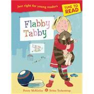 Flabby Tabby by McKinlay, Penny; Teckentrup, Britta, 9781847805430
