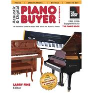 Acoustic & Digital Piano Buyer Fall 2016 by Fine, Larry, 9781929145430