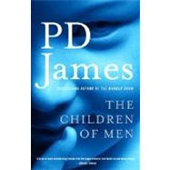 The Children of Men by JAMES, P.D., 9780307275431