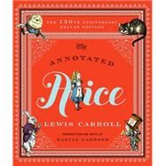 The Annotated Alice by Carroll, Lewis; Gardner, Martin; Burstein, Mark (CON); Tenniel, John, 9780393245431