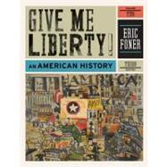 Give Me Liberty!: An American History: From 1865 V.2 by FONER,ERIC, 9780393935431