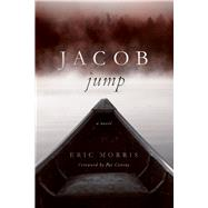 Jacob Jump by Morris, Eric; Conroy, Pat, 9781611175431