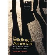 Wilding of America by Derber, Charles, 9781464105432