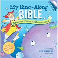 My Sing-Along Bible by Elkins, Stephen (CRT), 9781496405432