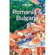 Lonely Planet Romania & Bulgaria by Baker, Mark; Fallon, Steve; Isalska, Anita, 9781786575432