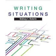 Writing Situations by Dobrin, Sidney I., 9780205735433