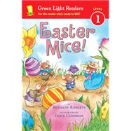 Easter Mice! by Roberts, Bethany; Cushman, Doug, 9780544555433