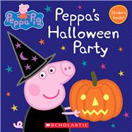 Peppa's Halloween Party (Peppa Pig: 8x8) by Unknown, 9780545925433