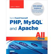 Sams Teach Yourself Php, Mysql and Apache All in One by Meloni, Julie, 9780672335433