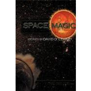 Space Magic by Levine, David D., 9780979405433