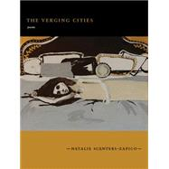 The Verging Cities by Scenters-zapico, Natalie, 9781885635433