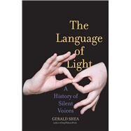 The Language of Light by Shea, Gerald, 9780300215434