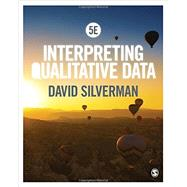 Interpreting Qualitative Data by Silverman, David, 9781446295434