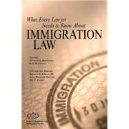 What Every Lawyer Needs to Know About Immigration Law by Hermansky, Jennifer A.; Kalmykov, Kate; Jordan, William S., III (CON); Shavers, Anna Williams (CON), 9781627225434