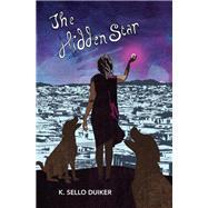 The Hidden Star by Duiker, K. sello, 9781911115434