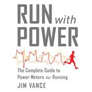Run With Power by Vance, Jim, 9781937715434