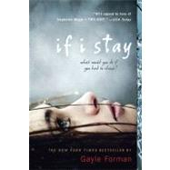 If I Stay by Forman, Gayle, 9780142415436
