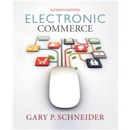 Electronic Commerce by Schneider, 9781285425436