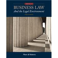 Essentials of Business Law and the Legal Environment by Mann, Richard A.; Roberts, Barry S., 9781305075436