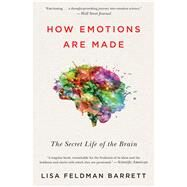 How Emotions Are Made by Barrett, Lisa Feldman, Ph.d., 9781328915436