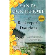The Beekeeper's Daughter by Montefiore, Santa, 9781476735436