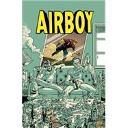 Airboy by Robinson, James; Hinkle, Greg, 9781632155436