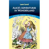 Alice's Adventures in Wonderland by Carroll, Lewis, 9780486275437