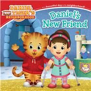 Daniel's New Friend by Friedman, Becky; Fruchter, Jason, 9781481435437