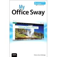 My Office Sway (includes Content Update Program) by Rutledge, Patrice-Anne, 9780789755438