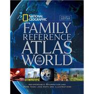 National Geographic Family Reference Atlas of the World by National Geographic Society (U. S.), 9781426215438