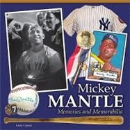 Mickey Mantle - Memories and Memorabilia by Canale, Larry, 9781440215438