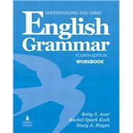 Understanding and Using English Grammar Workbook by AZAR, 9780132415439
