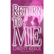 Return to Me by Reece, Christy, 9780345505439