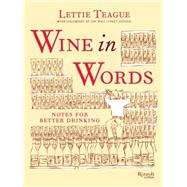 Wine in Words by Teague, Lettie; Wacso, 9780847845439