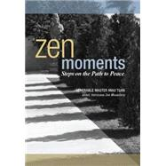 Zen Moments - Steps on the Path to Peace by Tsan, Miao, 9781939055439