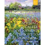 Applying Career Development Theory to Counseling by Sharf, 9781285075440
