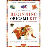 Nick Robinson's Beginning Origami Kit by Robinson, Nick; De Luca, Araldo, 9780804845441