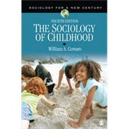 The Sociology of Childhood by Corsaro, William A., 9781452205441