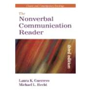The Nonverbal Communication Reader: Classic and Contemporary Readings by Guerrero, Laura K.; Hecht, Michael L., 9781577665441
