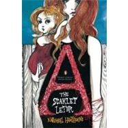 The Scarlet Letter (Penguin Classics Deluxe Edition) by Hawthorne, Nathaniel; Toledo, Ruben, 9780143105442
