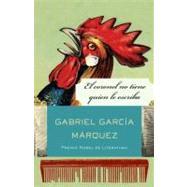 El coronel no tiene quien le escriba by GARCÍA MÁRQUEZ, GABRIEL, 9780307475442