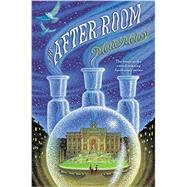 The After-room by Meloy, Maile; Schoenherr, Ian, 9780399175442
