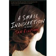 A Small Indiscretion by Ellison, Jan, 9780812995442