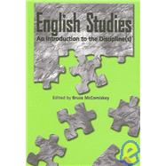 English Studies: An Introduction to the Discipline(s) by McComiskey, Bruce, 9780814115442