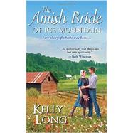 The Amish Bride of Ice Mountain by Long, Kelly, 9781420135442