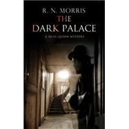 The Dark Palace by Morris, R. N., 9781780295442