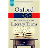 The Oxford Dictionary of Literary Terms by Baldick, Chris, 9780198715443